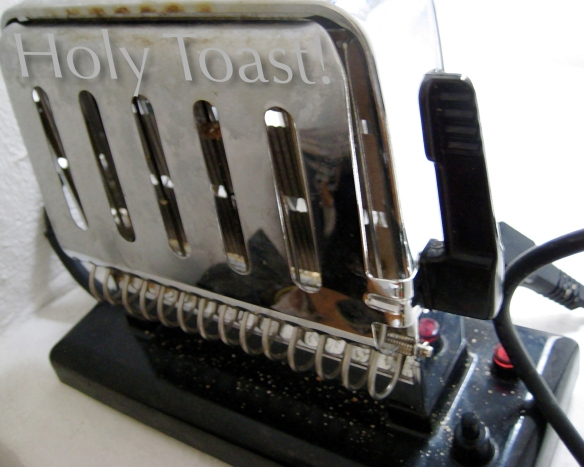 Photo: Holy Toast!