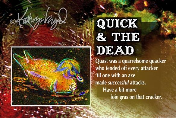 Digital illustration + text: Quick & the Dead