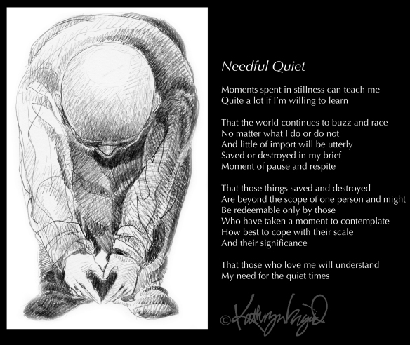 Graphite drawing + text: Needful Quiet