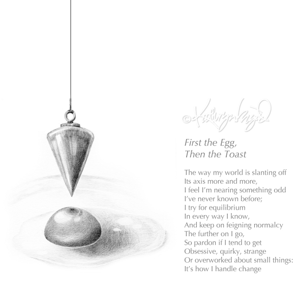 Graphite drwg + text: First the Egg, Then the Toast